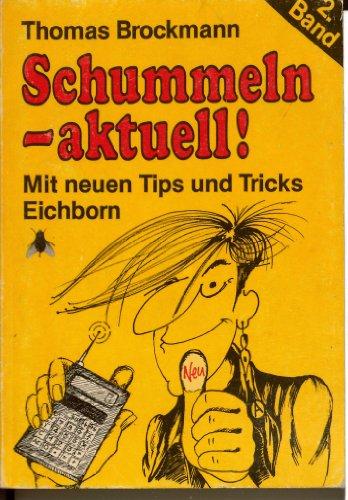 9783821810331: Schummeln aktuell. Mit neuen Tips und Tricks