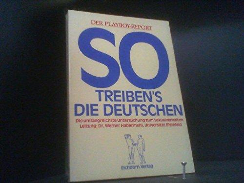 9783821810423: So treiben's die Deutschen. Der Playboy-Report