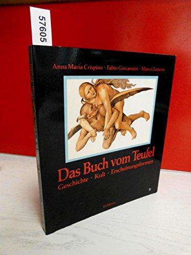 9783821810454: Das Buch vom Teufel. Mythen, Tatsachen und Geschichten