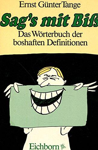 Sag's mit Bib: Ernst Gunter Tange
