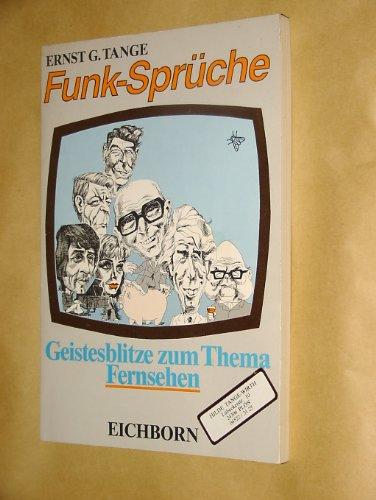 Funk - Sprüche. Geistesblitze zum Thema Fernsehen.: Tange