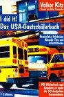 9783821813875: I did it. Das USA- Gastschüler- Buch. Persönliche Erlebnisse, aktuelle Tips und Informationen