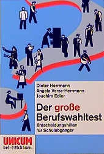 9783821814193: Der große Berufswahltest. Entscheidungshilfen für Schulabgänger.
