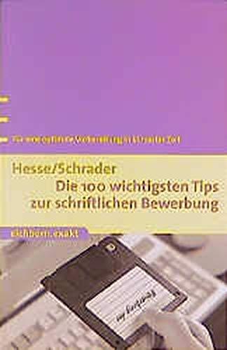 9783821815527: Die 100 wichtigsten Tips zur schriftlichen Bewerbung. Für eine optimale Vorbereitung in kürzester Zeit.