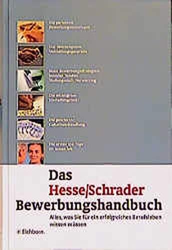 9783821815749: Das Hesse/ Schrader Bewerbungshandbuch