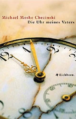 9783821816036: Die Uhr meines Vaters.