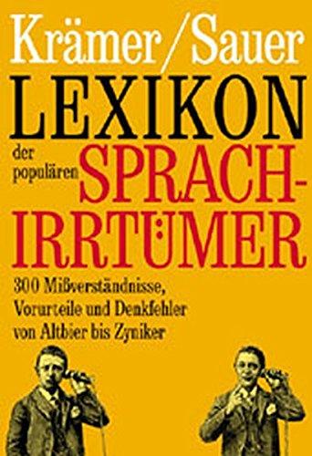 9783821816401: Lexikon der populären Sprachirrtümer.