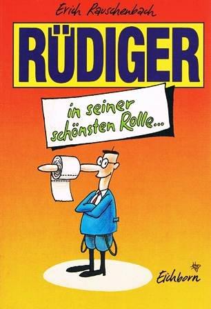 9783821818450: Rüdiger in seiner schönsten Rolle