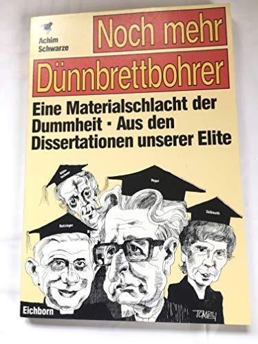 9783821818863: Noch mehr Dünnbrettbohrer. Aus den Dissertationen unserer Elite