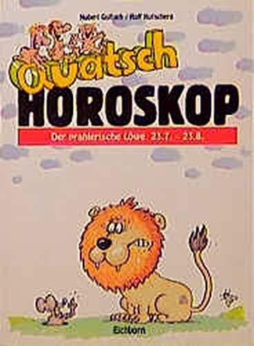 Quatsch-Horoskop, Der prahlerische Löwe: Norbert Golluch; Rolf