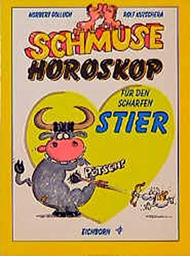 9783821823317: Schmusehoroskop, Für den scharfen Stier (Livre en allemand)