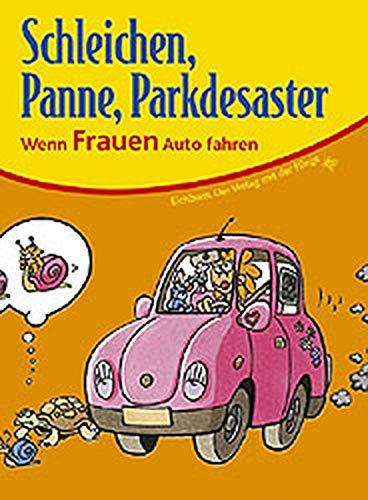 9783821824444: Schleichen, Panne, Parkdesaster