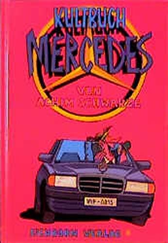 Kultbuch Mercedes.: Achim Schwarze