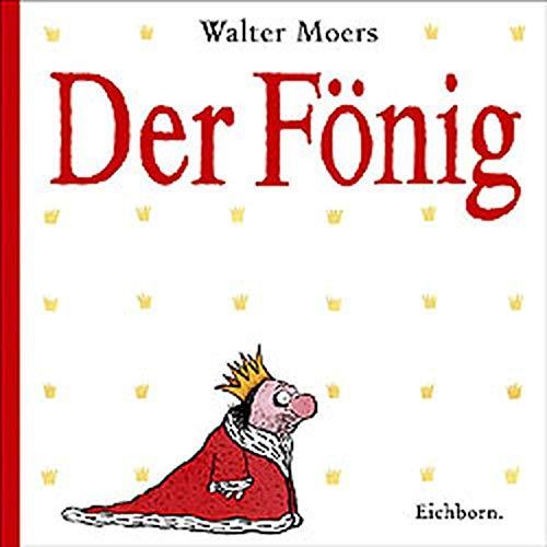 9783821829470: Der Fönig: Ein Moerschen