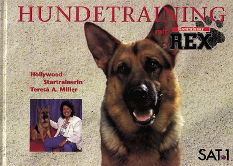 9783821831169: Kommissar Rex. Hundetraining mit 'Kommissar Rex'.