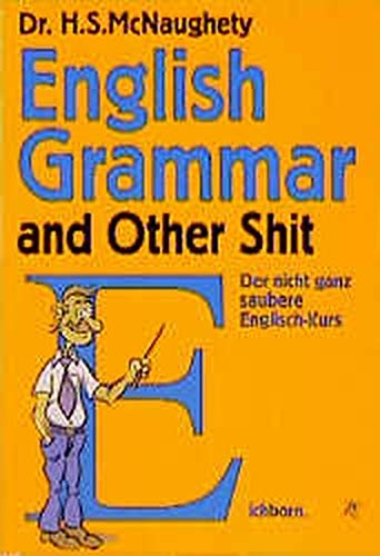 English Grammar and Other Shit: H. S. McNaughety