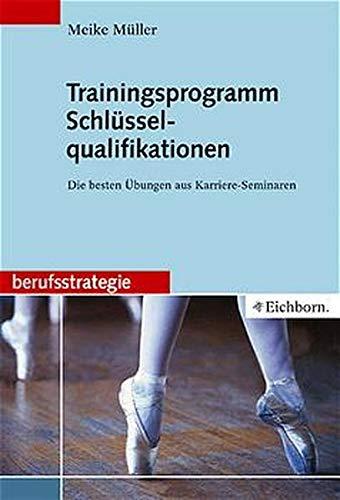 9783821838274: Trainingsprogramm Schlüsselqualifikationen.