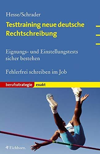 9783821838434: Testtraining neue deutsche Rechtschreibung.