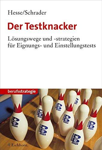 9783821838816: Der Testknacker: Lösungswege und -strategien für Eignungs- und Einstellungstests