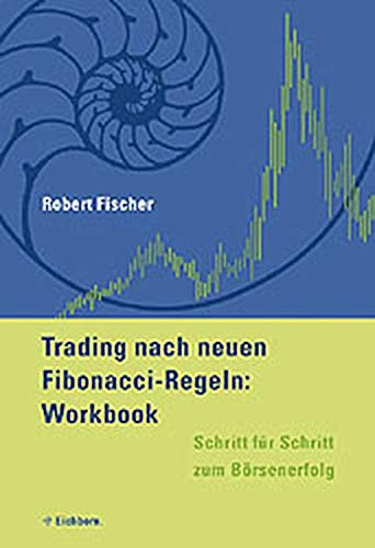 9783821839295: Trading nach neuen Fibonacci-Regeln. Workbook: Schritt für Schritt zum Börsenerfolg