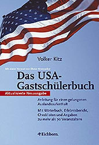 9783821839325: Das USA- Gastschülerbuch. Anleitung für einen gelungenen Auslandsaufenthalt.