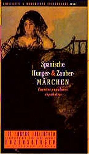 9783821841830: Spanische Hunger- und Zaubermärchen