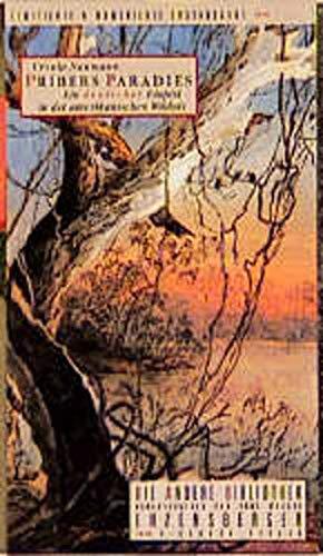 9783821841939: Pribers Paradies. Ein deutscher Utopist in der amerikanischen Wildnis. Die Andere Bibliothek