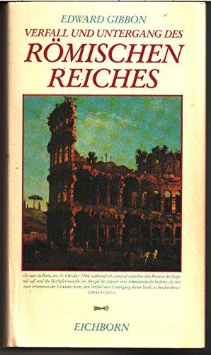 Verfall und Untergang des römischen Reiches (Die: Gibbon, Edward: