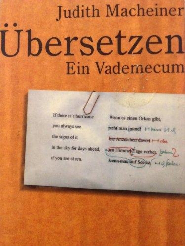 Übersetzen; Ein Vademecum: Macheiner, Judith