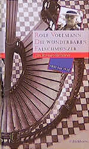 Die wunderbaren Falschmünzer: Vollmann, Rolf