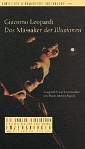 9783821845111: Das Massaker der Illusionen. Die Andere Bibliothek