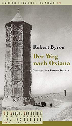 9783821845203: Der Weg nach Oxiana (Die Andere Bibliothek, #237)