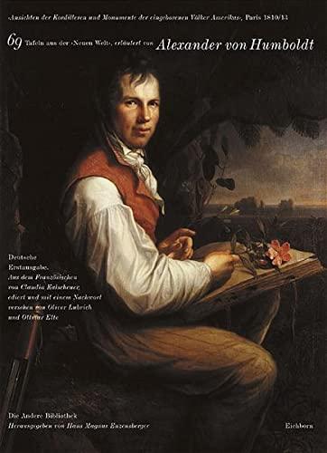9783821845388: Alexander von Humboldt: Ansichten der Kordilleren und Monumente der eingeborenen Völker Amerikas