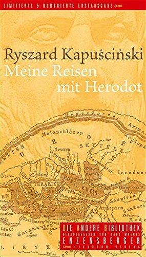 Meine Reisen mit Herodot.: Kapuscinski, Ryszard:
