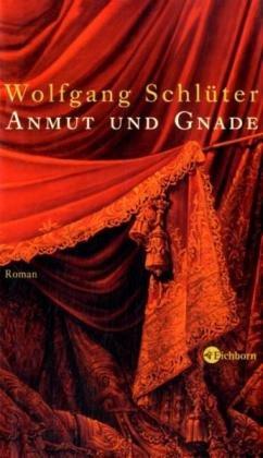 9783821847597: Anmut und Gnade Roman. Gesamttitel: Die @andere Bibliothek