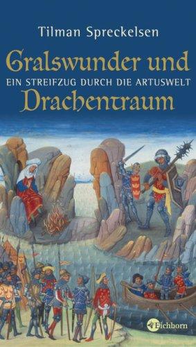 9783821847603: Gralswunder und Drachentraum