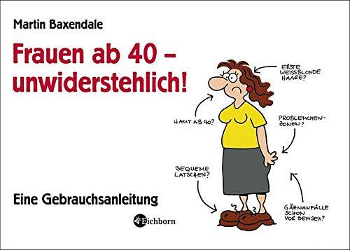 9783821848969: Frauen ab 40 - unwiderstehlich!