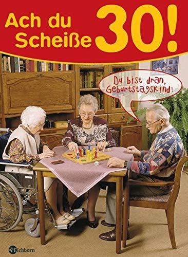 9783821849225: Ach du Scheiáe, 30!