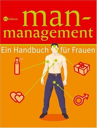 9783821849560: Man-Management: Ein Handbuch für Frauen