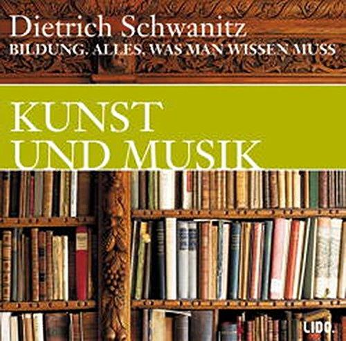 9783821851938: Bildung. Kunst und Musik. 2 CDs. Alles, was man wissen muss.