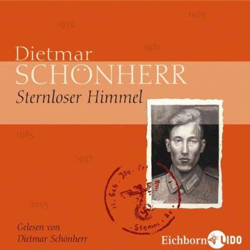 Sternloser Himmel. 4 CDs . Autorenlesung: Schönherr, Dietmar: