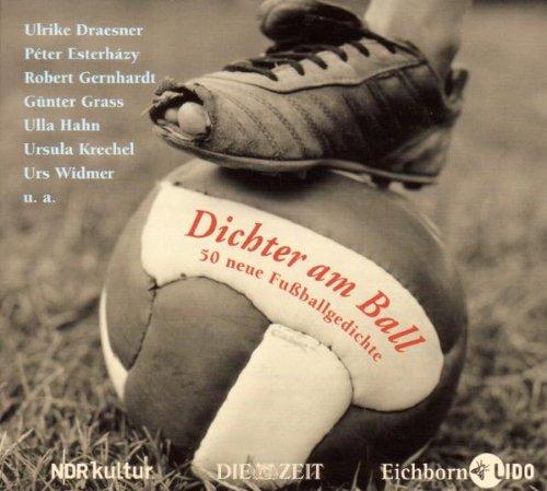 9783821854229: Dichter am Ball. CD: 50 neue Fußballgedichte