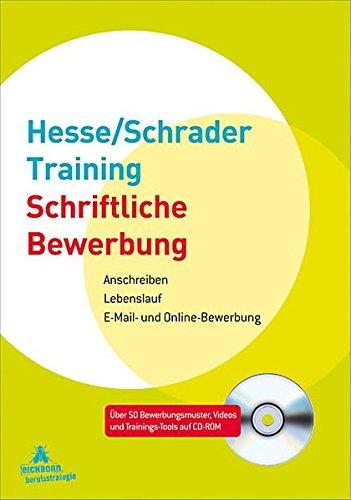 9783821857183: Hesse/Schrader-Training Schriftliche Bewerbung: Anschreiben - Lebenslauf - E-Mail- und Online-Bewerbung