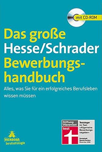 9783821857251: Das große Hesse/Schrader-Bewerbungshandbuch: Alles, was Sie für ein erfolgreiches Berufsleben wissen müssen