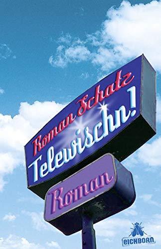 9783821858388: Telewischn! Roman