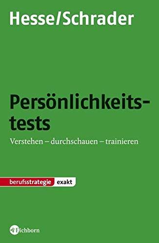 9783821858609: Persönlichkeitstests: Verstehen - durchschauen - trainieren