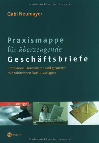 9783821858968: Praxismappe für überzeugende Geschäftsbriefe