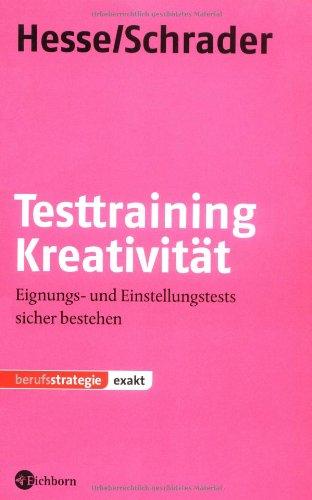 9783821859330: Testtraining Kreativit�t: Eignungs- und Einstellungstests sicher bestehen