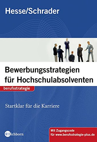9783821859682: Bewerbungsstrategien für Hochschulabsolventen: Startklar für die Karriere