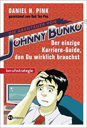 9783821859842: Die Abenteuer von Johnny Bunko: Der einzige Karriere-Guide, den Du wirklich brauchst